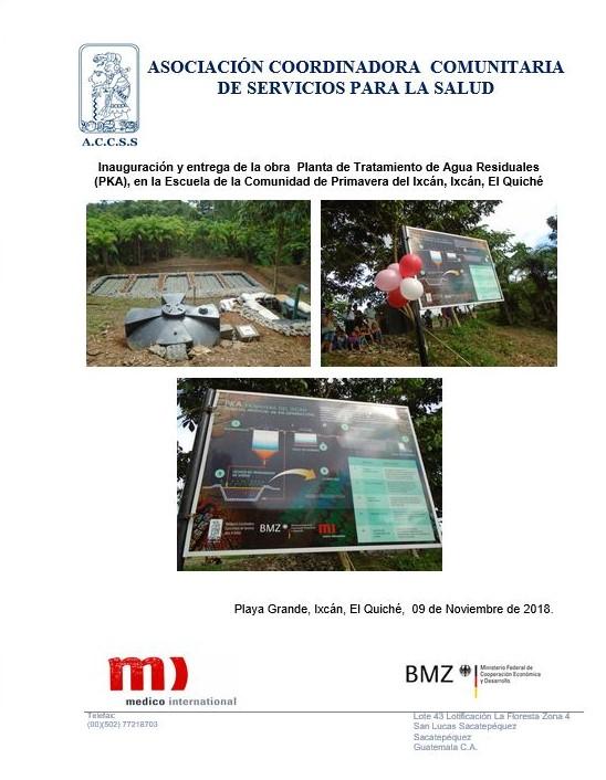 Inauguración y entrega de la Obra Planta de Tratamiento de Aguas Residuales PKA de la Comunidad de Primavera del Ixcán