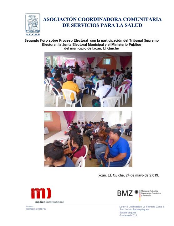 Segundo Foro sobre Proceso Electoral  con la participación del Tribunal Supremo Electoral, la Junta Electoral Municipal y el Ministerio Publico  del municipio de Ixcán, El Quiché