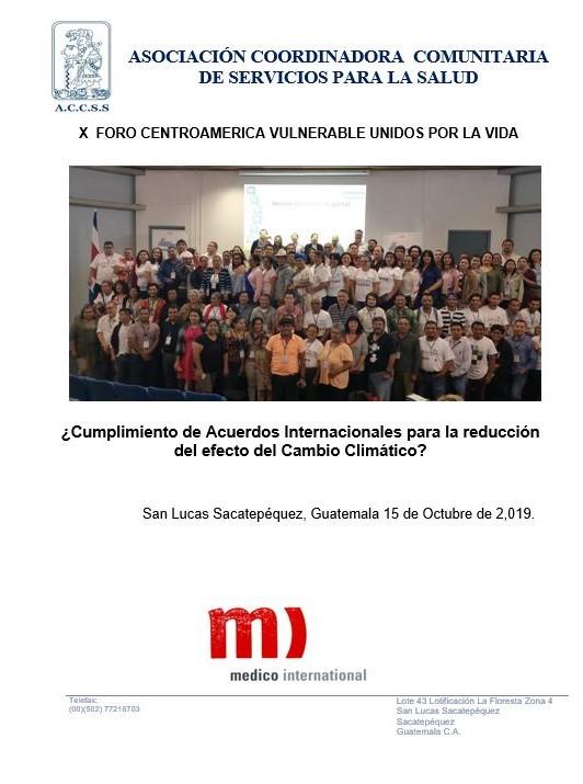 Decimo Foro Centroamérica Vulnerable «Unidos por la vida»