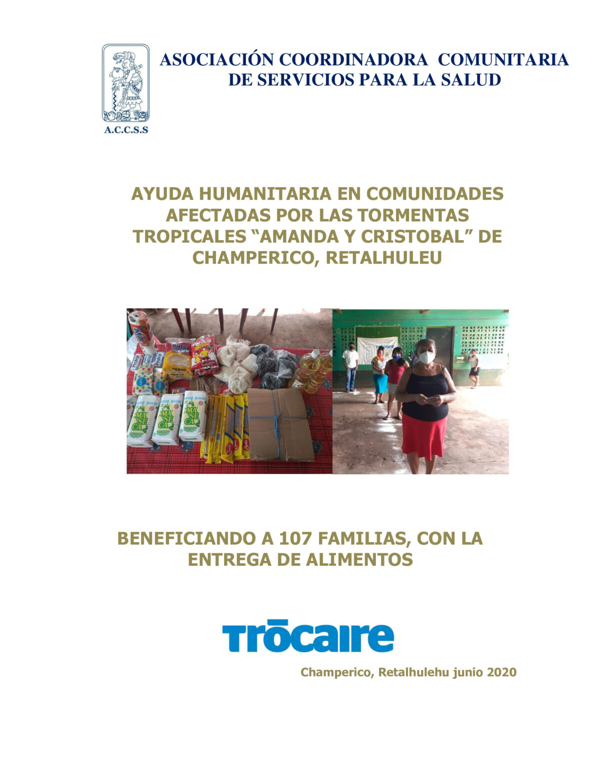 AYUDA HUMANITARIA EN COMUNIDADES DE CHAMPERICO, RETALHULEU