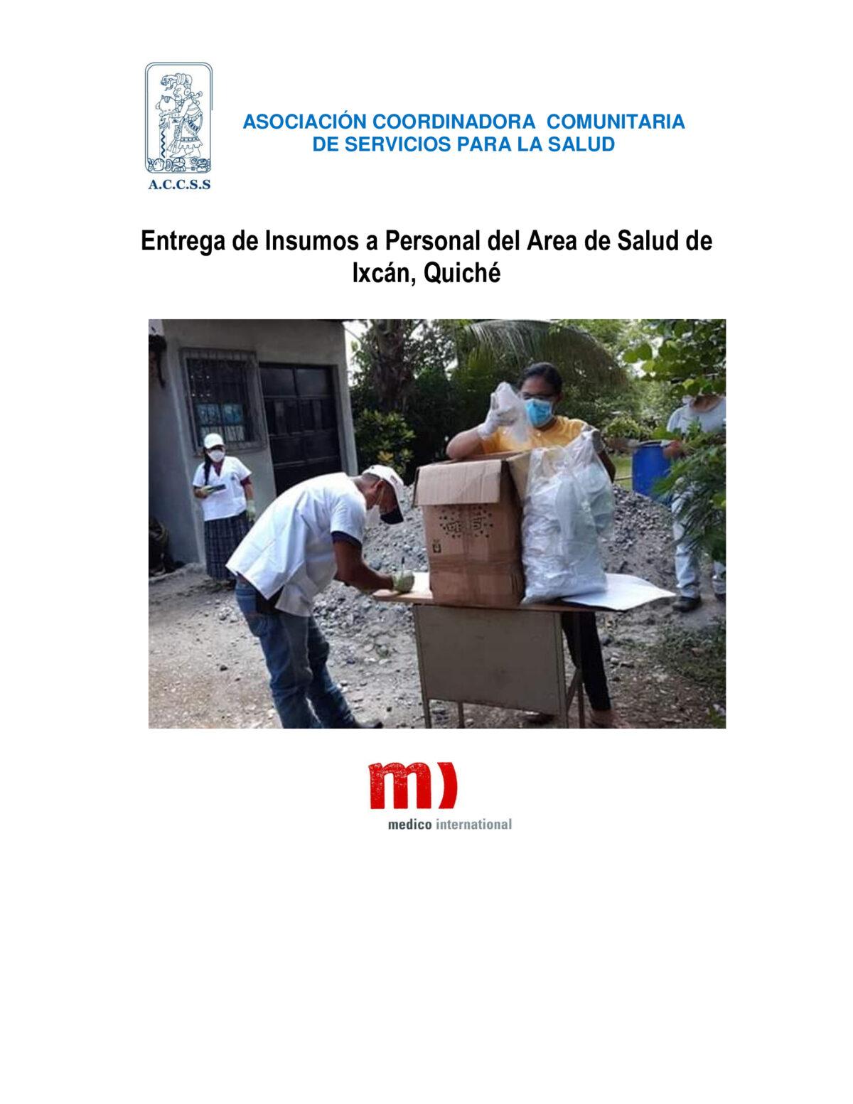 ACCSS realizó entrega de insumos al personal del Área de Salud de Ixcán