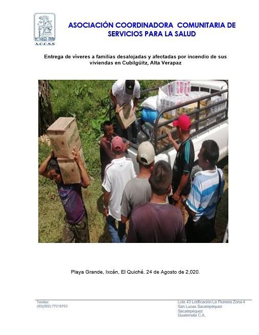 Entrega de víveres a familias desalojadas y afectadas por incendio de sus viviendas en Cubilgüitz, Alta Verapaz