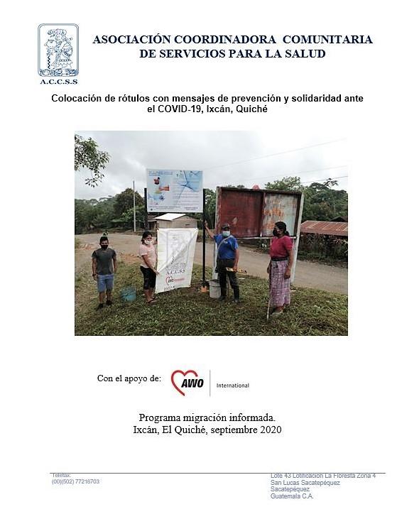 Colocación de rótulos con mensajes de prevención y solidaridad ante el COVID-19, Ixcán, Quiché
