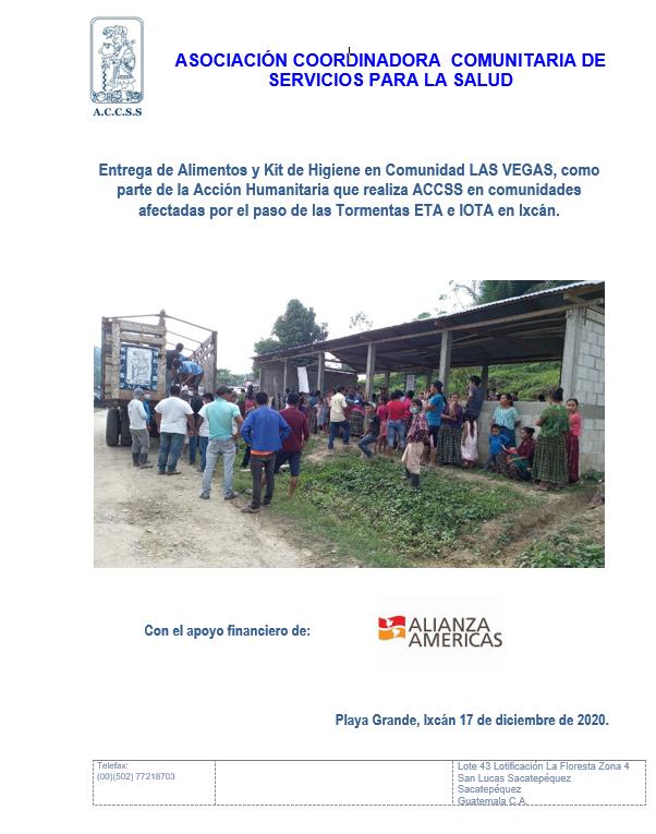 ACCSS realiza entrega de Alimentos y Kit de Higiene en la Comunidad LAS VEGAS, por las afecciones ocasionadas por las Tormentas ETA e IOTA en Ixcán, Quiché