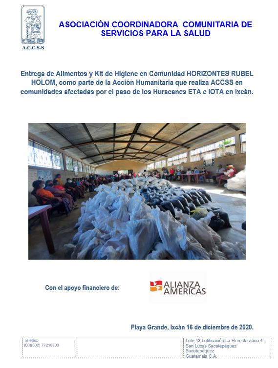 ACCSS realiza entrega de Alimentos y Kit de Higiene, en la Comunidad Horizontes Rubel Holom, Ixcán, Quiché, por afectaciones de los Huracanes ETA e IOTA en el norte de Guatemala