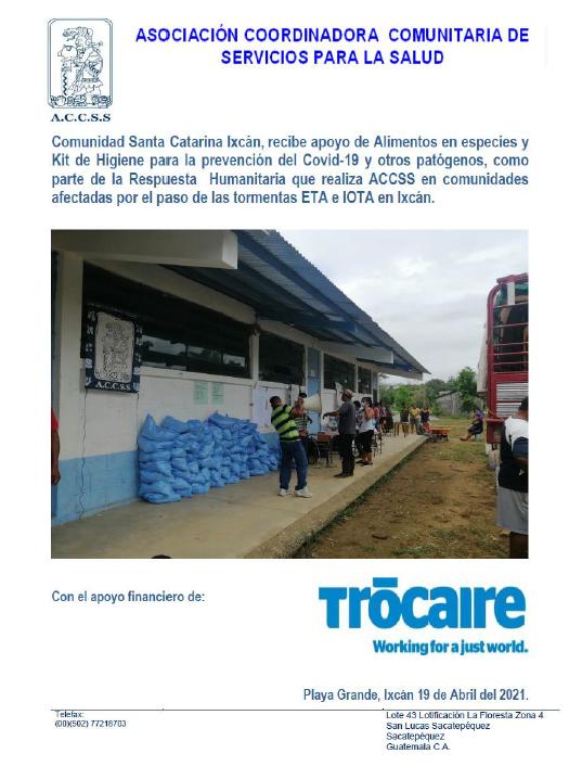 ACCSS, en la implementación del Programa de ACCIÓN HUMANITARIA, realiza entrega de alimentos y kits de higiene en la Comunidad Santa Catarina del municipio de Ixcán, por las afecciones de las Tormentas ETA-IOTA en el norte de Guatemala