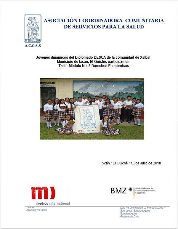Taller del Módulo No. 8 Derechos Económicos, realizado en la comunidad de Xalbal