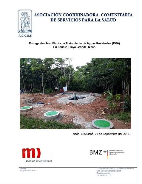 Entrega de obra: Planta de Tratamiento de Aguas Residuales (PKA) En Zona 2, Playa Grande, Ixcán