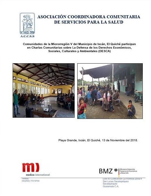 Charlas Comunitarias en las diferentes comunidades de la Microrregión V del municipio de Ixcán, El Quiché