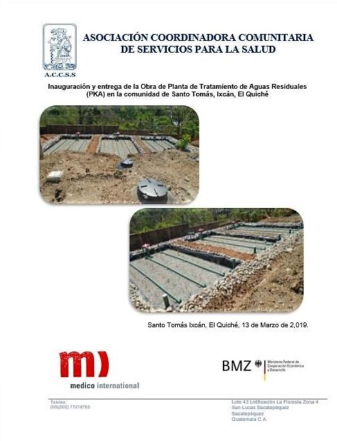 Inauguración y Entrega de la obra de Planta de Tratamiento de Aguas Residuales PKA de la comunidad de Santo Tomás, Ixcán, El Quiché