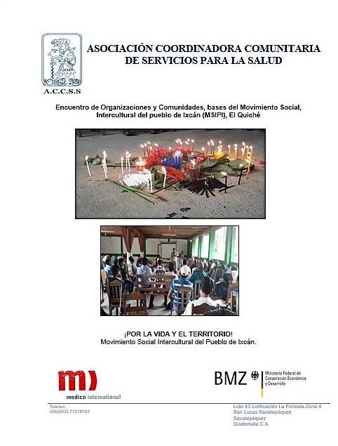 Encuentro de Organizaciones y Comunidades, bases del Movimiento Social,  Intercultural del pueblo de Ixcán, El Quiché