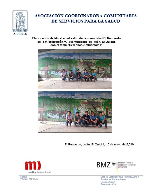"""Elaboración de Mural en el salón de la comunidad El Recuerdo, del municipio de Ixcán, El Quiché  con el tema """"Derechos Ambientales"""""""