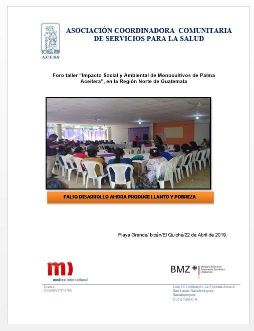 """Foro taller """"Impacto Social y Ambiental de Monocultivos de Palma Aceitera"""", en la Región Norte de Guatemala"""