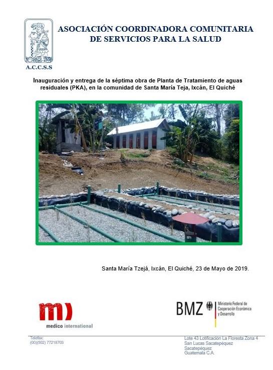 Inauguración de la séptima obra de Planta de Tratamiento de aguas residuales (PKA), en la comunidad de Santa María Tzejá, Ixcán, El Quiché