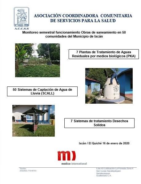 Monitoreo semestral del funcionamiento de obras  de Saneamiento en más de 50 Comunidades de Ixcán, El Quiché