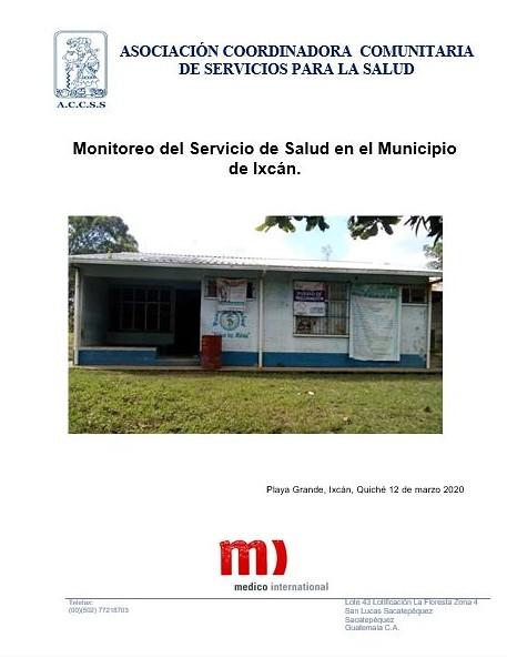 SOCIALIZACIÓN DEL INFORME SEMESTRAL DE MONITOREO DEL SERVICIO DE SALUD EN EL MUNICIPIO DE IXCÁN