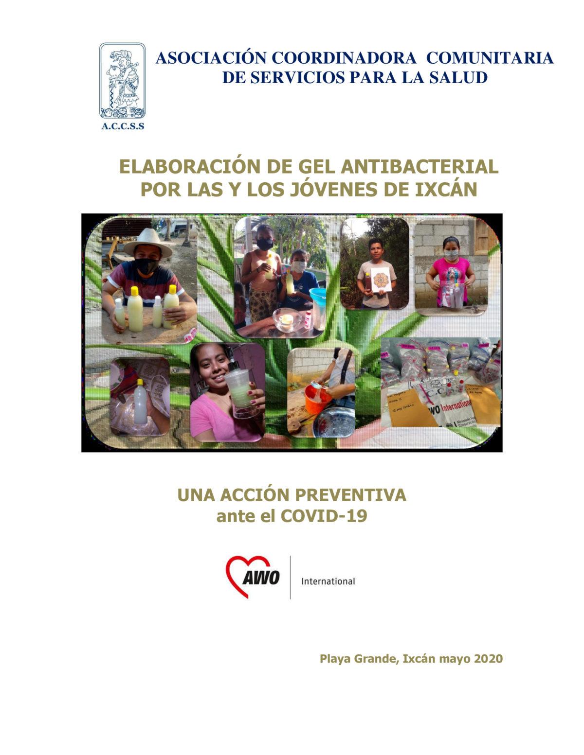 Las y los Jóvenes de Ixcán elaboran Gel Antibacterial, como acción preventiva ante el COVID-19