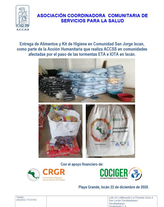 Entrega de Alimentos y Kits de Higiene en Comunidad San Jorge, Ixcán Quiché, por afecciones ocasionadas por las tormentas ETA e IOTA en el norte de Guatemala