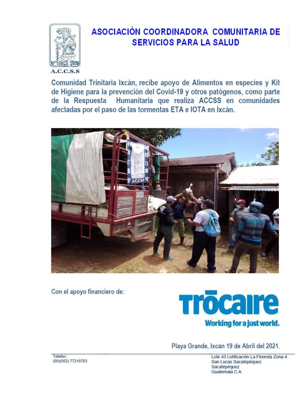 ACCSS realiza entrega de Alimentos y Kits de Higiene en la Comunidad Trinitaria del municipio de Ixcán, como parte del programa de Acción Humanitaria, por las afecciones de las Tormentas ETA-IOTA en el Norte de Guatemala