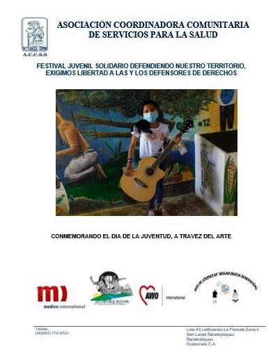 FESTIVAL JUVENIL SOLIDARIO DEFENDIENDO NUESTRO TERRITORIO, EXIGIMOS LIBERTAD A LAS Y LOS DEFENSORES DE DERECHOS